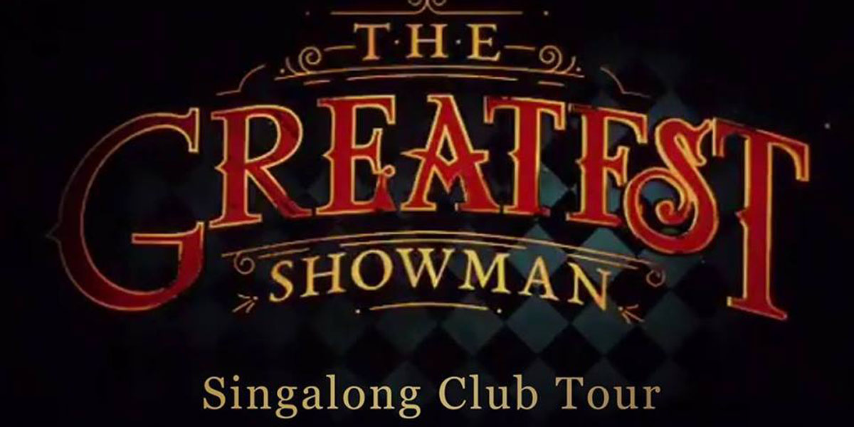 Greatest Showman Sing-along Club Tour coming to the O2 supporting image