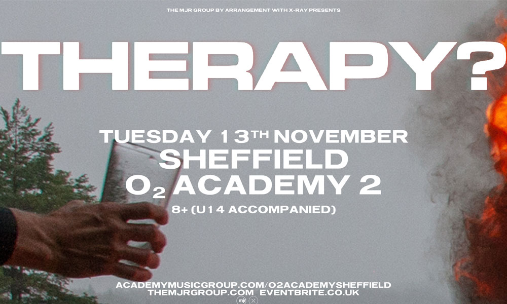Therapy? announce Sheffield gig | Vibe | RMC Media